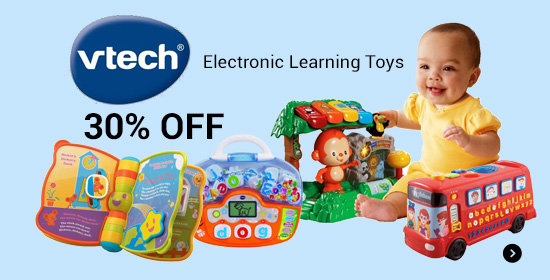30% Off VTECH Electronic Learning Toys